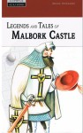 LEGENDS AND TALES OF MALBORK CASTLE